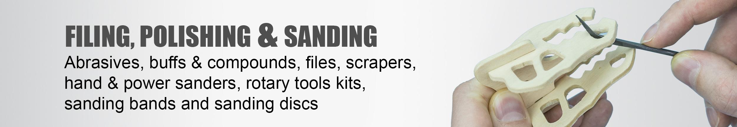 Filing, Polishing & Sanding